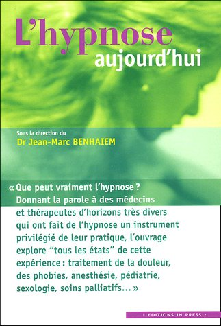 9782848350769: L'hypnose aujourd'hui (French Edition)
