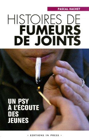 9782848350844: Histoires de fumeurs de joints : Un psy à l'écoute des jeunes