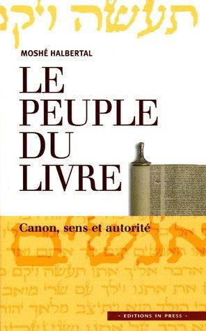9782848350912: Le peuple du Livre : Canon, sens et autorité