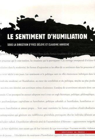 Sentiment d'humiliation (Le): Déloye, Yves