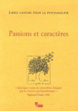 9782848350950: Libres cahiers pour la psychanalyse n13 passions et caractères