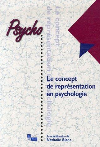Le concept de représentation en psychologie (French Edition): Nathalie Blanc