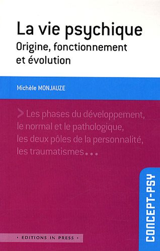 Vie psychique (La): Monjauze, Michèle