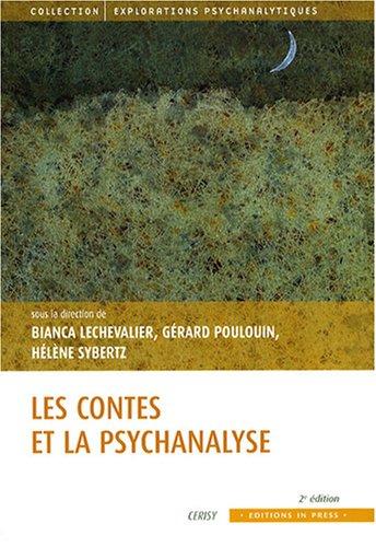 le conte et la psychanalyse (2e édition): Lechevalier, Bianca