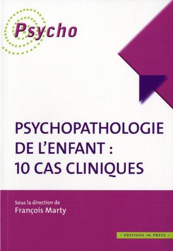 9782848351575: Psychopathologie de l'enfant : 10 cas cliniques