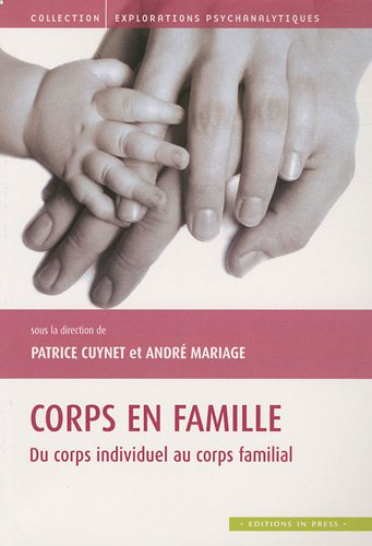 Corps en famille: Patrice Cuynet, Andr� Mariage