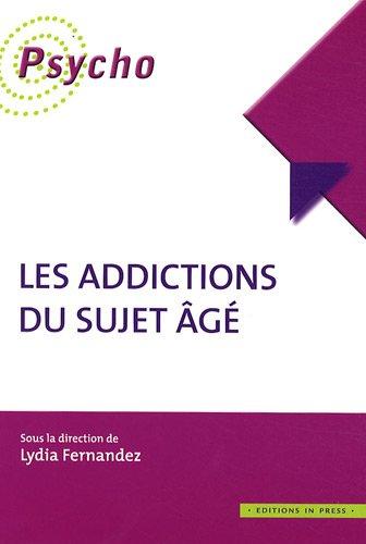 Les addictions du sujet âgé: Lydia Fernandez