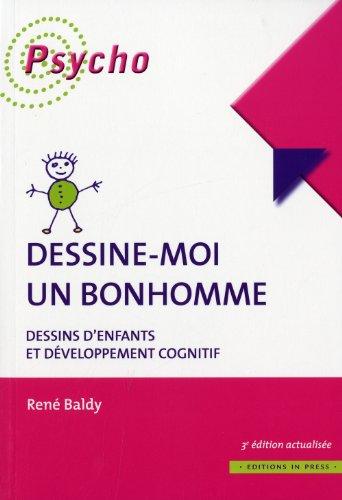 """""""dessine-moi un bonhomme ; dessins d'enfants et développement cognitif (3e &eacute..."""