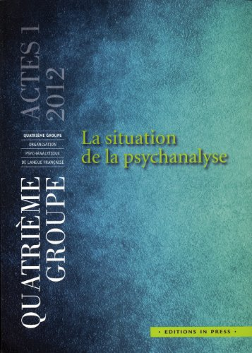 Situation de la psychanalyse (La): Collectif