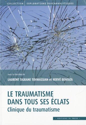le traumatisme dans tous ses eclats: Hervé Bentata