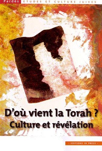 9782848352381: D'ou vient la Torah. Culture et révélation