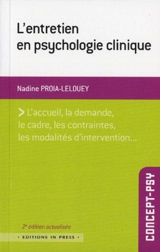 9782848352404: L'entretien en psychologie clinique