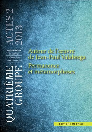 Autour de l'oeuvre de Jean-Paul Valabrega: Jean-Jacques Barreau