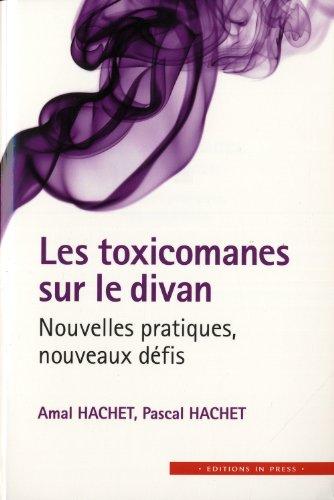 Toxicomanes sur le divan (Les): Hachet, Amal