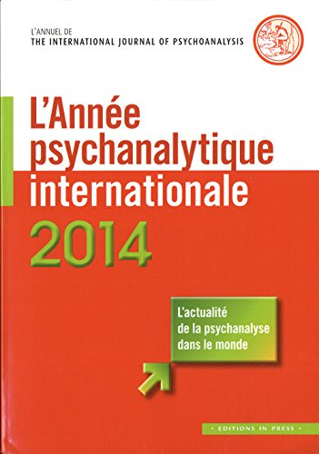 9782848352824: L'ann�e psychanalytique internationale 2014