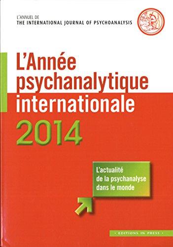 L'année psychanalytique internationale 2014: Louis Brunet