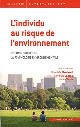 L'individu au risque de l'environnement: Doroth�e Marchand, Karine Weiss