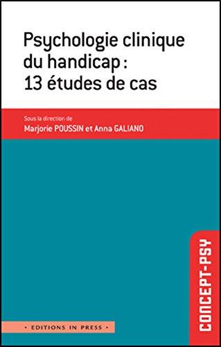 9782848352916: Psychologie clinique du handicap : 13 études de cas