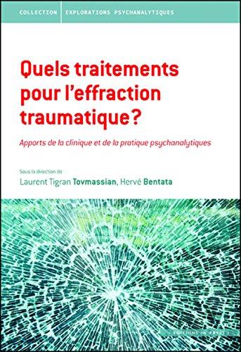 Quels traitements pour l'effraction traumatique?: Tovmassian, Laurent Tigran
