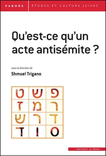 Qu'est-ce qu'un acte antisémite?, no 55: Trigano, Shmuel