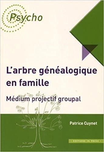 Arbre généalogique en famille (L'): Cuynet, Patrice