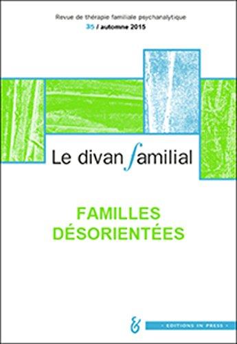 Le Divan Familial N35 - Familles Desorientees: Eiguer Alberto