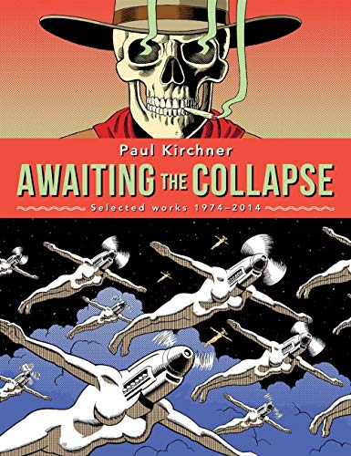 Awaiting the Collapse: Paul Kirchner