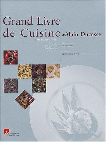 9782848440019: Grand livre de cuisine d'Alain Ducasse