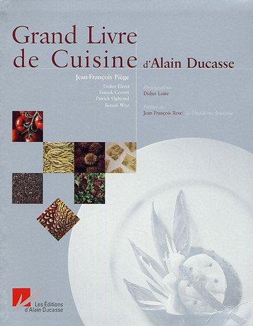 9782848440101: Grand Livre de Cuisine d'Alain Ducasse