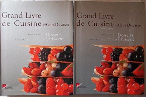 9782848440118: Grand Livre de Cuisine d'Alain Ducasse : Desserts et pâtisserie