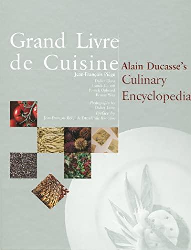 9782848440385: Grand Livre de Cuisine: Alain Ducasse's Culinary Encyclopedia