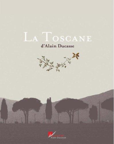 9782848440415: La Toscane de A-Ducasse