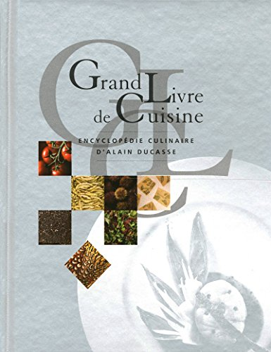 9782848440507: Grand Livre de Cuisine d'Alain Ducasse