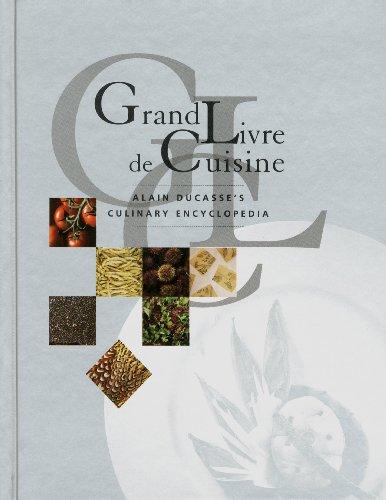 Grand livre de cuisine de alain ducasse abebooks for Alain ducasse grand livre de cuisine