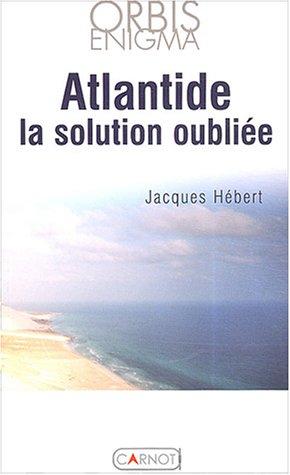 9782848550275: L'Atlantide la solution oubliée