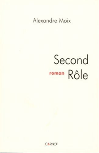 9782848551197: Second Role (Roman)
