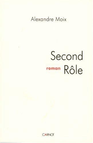 9782848551197: Second Role (Roman)