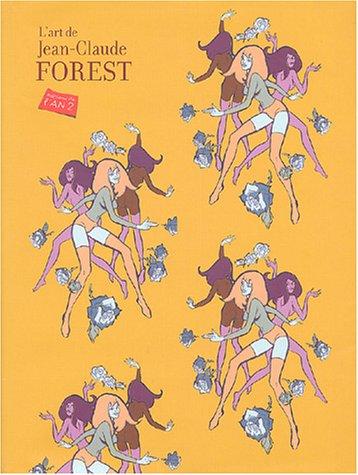 9782848560243: L'art de Jean-Claude Forest