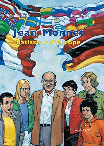 Jean Monnet : Bâtisseur d'Europe: Catherine Cazalé; Jeanne