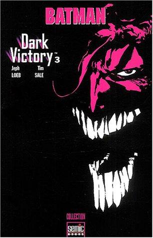9782848570228: Batman Dark Victory, Tome 3 :