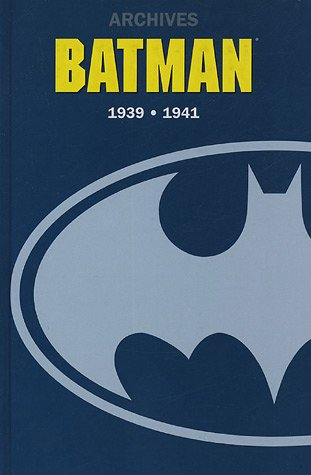 9782848570433: Archives Batman 1939-1941