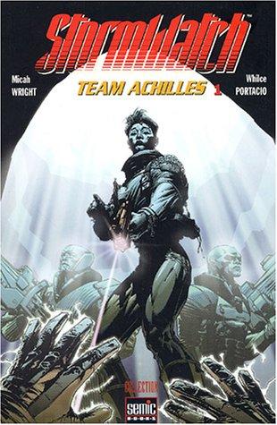 9782848570891: Stormwatch, Tome 1 : Team Achilles