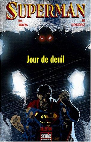 9782848570914: Superman - jour de deuil