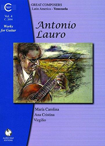 9782848580043: Antonio Lauro Works for Guitar