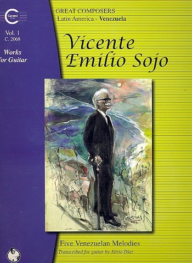9782848580173: Vincente Emilio Sojo: Works for Guitar - Vol. 1