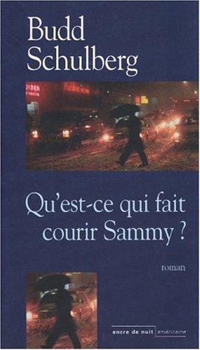 9782848600116: Qu'est-ce qui fait courir Sammy