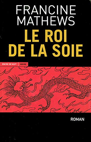 9782848600222: Le Roi de la soie (French Edition)