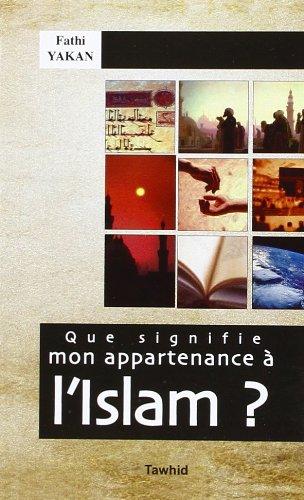 9782848620220: que signifie mon appartenance à l'islam