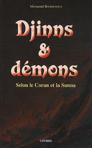 9782848620541: Djinns & démons : Selon le Coran et la Sunna
