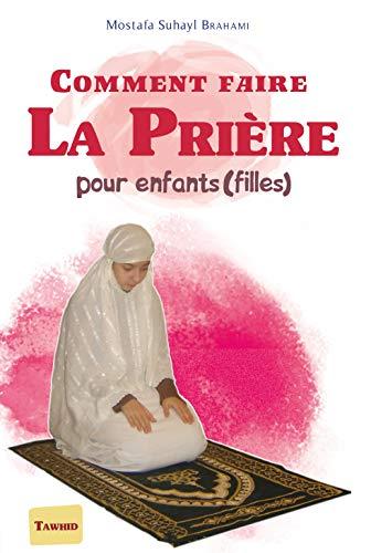 9782848621128: Comment faire la prière : Pour enfants (filles)
